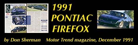 1991 Pontiac Firefox Road Test Motor Trend December 1991